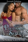 Persuasion Skills (Boardroom Acts, #1)