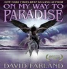 On My Way to Paradise by Dave Wolverton
