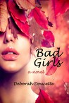 Bad Girls by Deborah Doucette