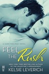 Feel the Rush (Hard Feelings, #2)