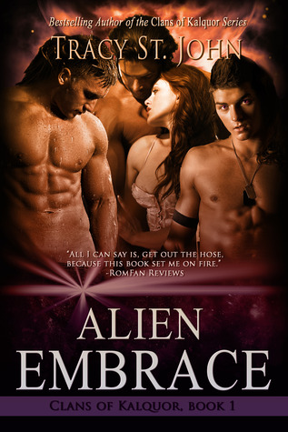 Free Download Alien Embrace (Clans of Kalquor #1) PDF by Tracy St. John