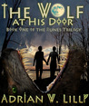 The Wolf at His Door (The Runes Trilogy, #1)