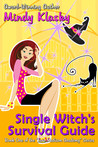 Single Witch's Survival Guide (Jane Madison Academy, #1)