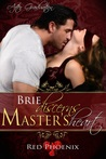 Brie Discerns Master's Heart by Red Phoenix