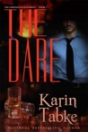 The Dare (The Chronicles of Katrina, #1)
