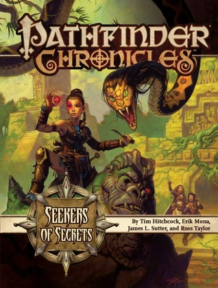 Pathfinder Chronicles: Seekers of Secrets—A Guide to the Pathfinder Society