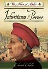 Inheritance of Power. Edward Charles