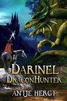 Darinel Dragonhunter (The Reluctant Dragonhunter, #1)