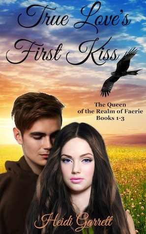 Download free True Love's First Kiss (Queen of the Realm of Faerie) ePub
