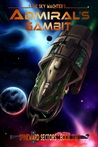 Admiral's Gambit (A Spineward Sectors, #2)