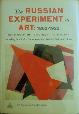 The Russian Experiment in Art, 1863-1922 by Camilla Gray