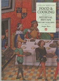 Food and Cooking in Medieval Britain Food Cooking in Britain