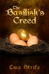 The Basilisk's Creed, Volume One