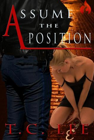 Assume The Position by T.C. Lee
