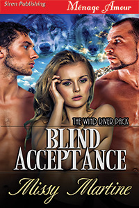 Blind Acceptance The Wind River Pack 1