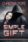 A Simple Gift (The Gaian Consortium Series, #3)