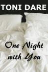 One Night with You by Toni Dare