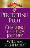 Perfecting Plot: Charting the Hero's Journey (Red Sneaker Writers Book Series)
