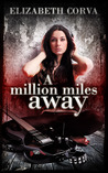 A Million Miles Away (Angel Interceptors #1)
