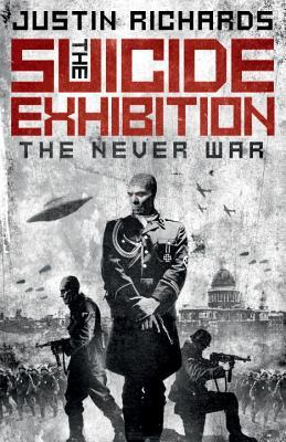 Read online The Suicide Exhibition: The Never War by Justin Richards MOBI