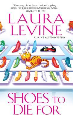 Shoes to Die For by Laura Levine
