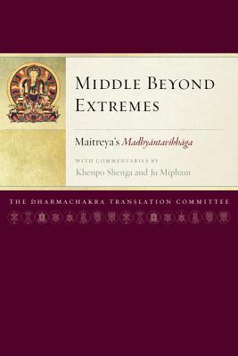 Middle Beyond Extremes by Maitreya
