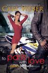 To Paris with Love: A Family Business Novel