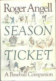 Season Ticket by Roger Angell