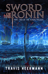 Sword of the Ronin (The Ronin Trilogy, #2)