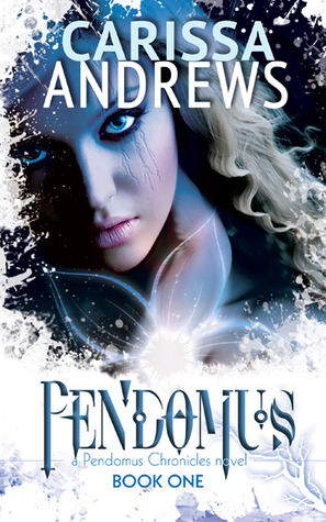 Pendomus (Pendomus Chronicles, #1)