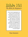 Bible 101: The Bible for Beginners