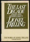 The Last Decade: Essays and Reviews, 1965-1975