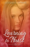 Learning to Trust (Learning, #1)