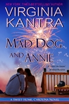 Mad Dog and Annie (Sweet Home, Carolina, #5; MacNeill Brothers, #4)