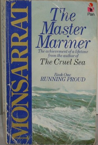 The Master Mariner by Nicholas Monsarrat