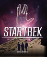 Star Trek: The Complete Unauthorized History: To Boldly Go Where No Fan Has Gone Before