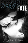 Mikalo's Fate (The Mikalo Chronicles, #3)