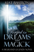 Forged in Dreams and Magick (Highland Legends, #1)