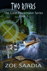 Two Rivers (The Peacemaker, #1)