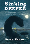 Sinking Deeper: Or My Questionable (Possibly Heroic) Decision to Invent a Sea Monster