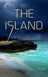 The Island by Teri Hall