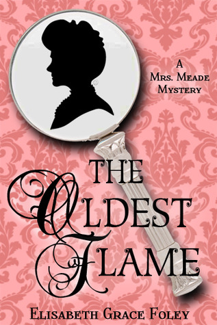 Download free The Oldest Flame (Mrs. Meade Mysteries #3) PDF