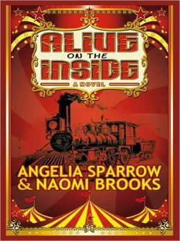 Alive on the Inside by Angelia Sparrow