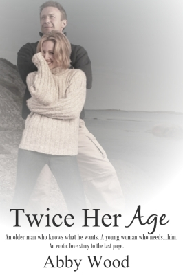 Twice Her Age by Abby Wood