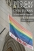 Pro-Gay and Ex-Gay Christians - Is There Room for Dialogue? Narratives and News on Christianity and Homosexuality during the 1990s (Narrative Nonfiction)