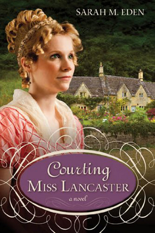 Get Courting Miss Lancaster (The Lancaster Family #2) by Sarah M. Eden PDF