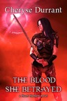 The Blood She Betrayed (Heart Hunters #1)