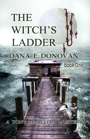 The Witch's Ladder by Dana E. Donovan