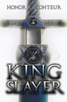 Kingslayer by Honor Raconteur