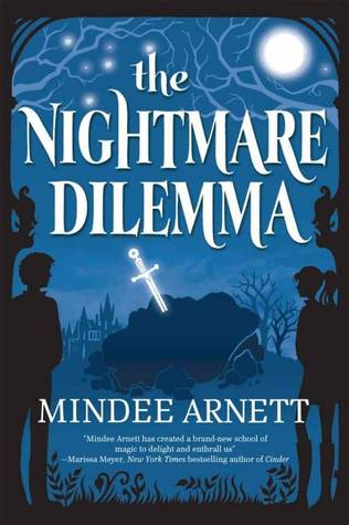 The Nightmare Dilemma The Arkwell Academy 2